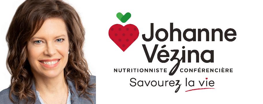 Johanne Vézina Dt.P. Nutritionniste